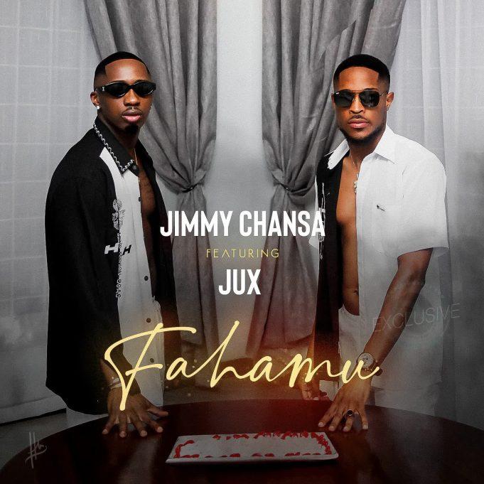 Jimmy Chansa – Fahamu Ft. Jux
