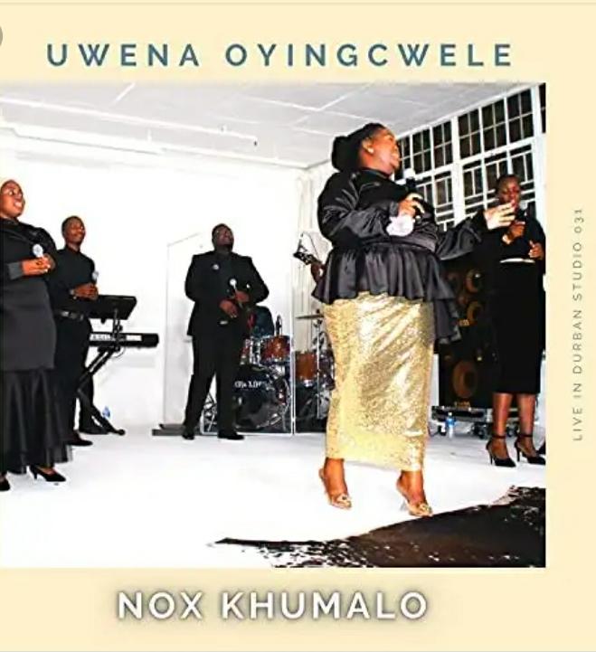 Nox Khumalo – Uwen' Oyingcwele