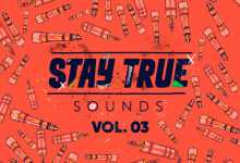 Various Artists – Stay True Sounds Vol.3 (Compiled by Kid Fonque)