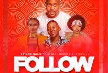 Beyond Music - Follow ft. Aymos, Boohle & Jessica LM