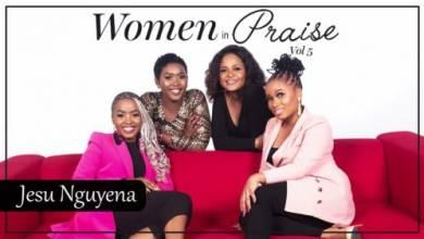 Women In Praise – Jesu Nguyena