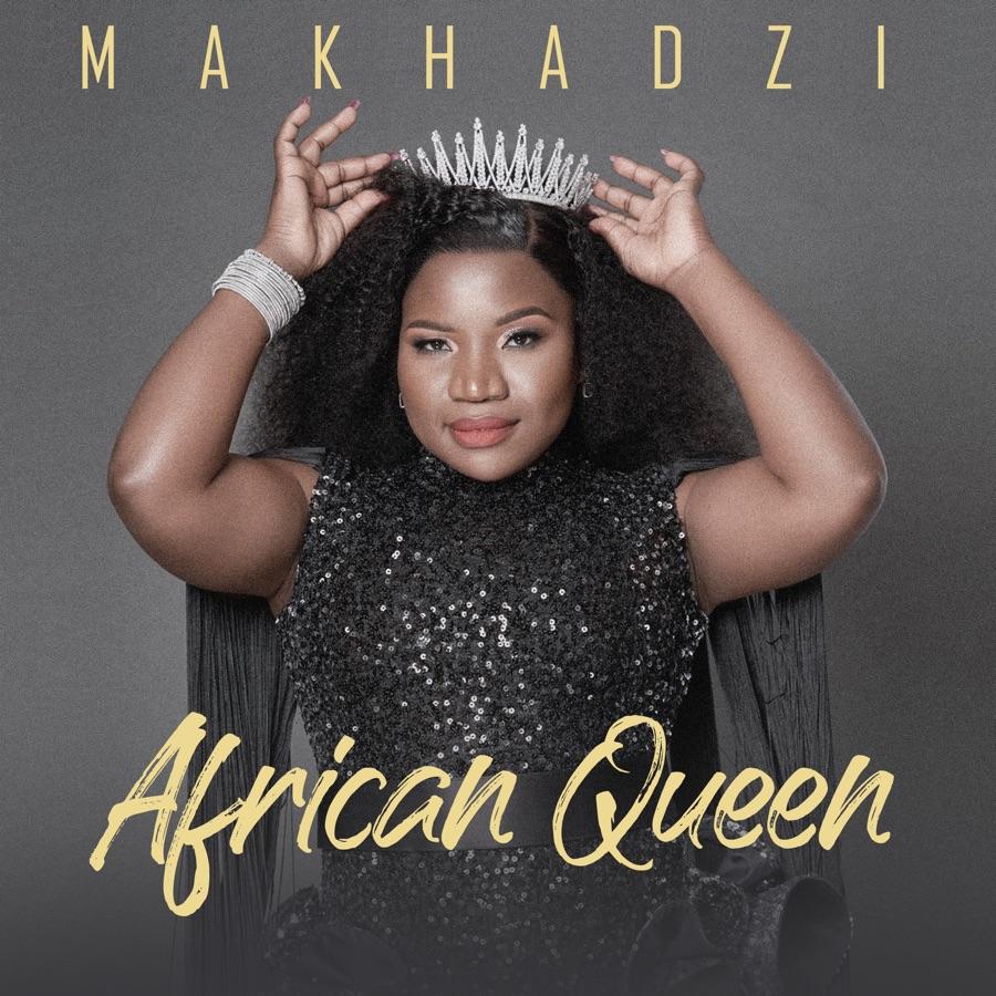 Makhadzi - African Queen