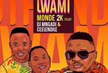 Monde 2k – Uthando Lwami Ft. DJ Mngadi Ceelendile