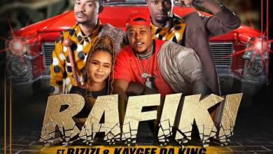 Rafiki – Ma Hazard Ft. Bizizi & Kaygee Da King