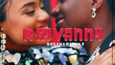 Rayvanny – Wanaweweseka