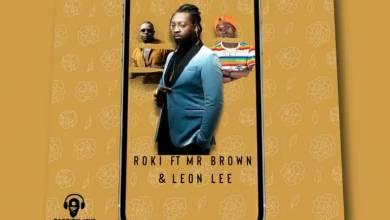 Roki – Screenshot ft. Mr Brown & Leon Lee
