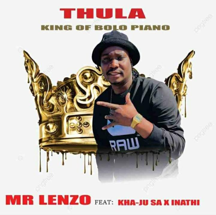 Mr Lenzo – Thula Ft. Kha Ju SA & Inathi Radebe