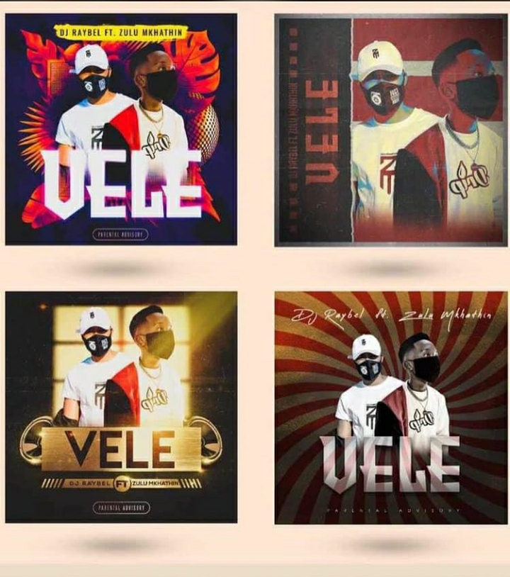 DJ Raybel – VELE Ft. Zulu Mkhathini