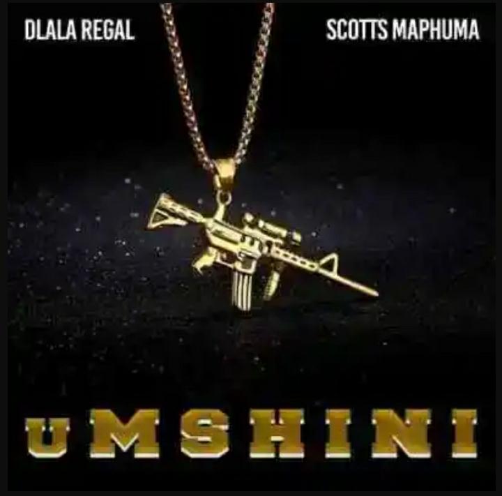 Dlala Regal – Umshini Ft. Scotts Maphuma