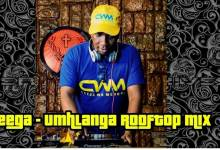 Ceega – Umhlanga Rooftop Mix