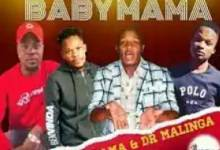 King Salama & Dr Malinga – Baby Mama Ft. Dj Active Khoisan x LTD RSA