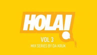 Da Kruk – HOLA Vol. 3 Mix