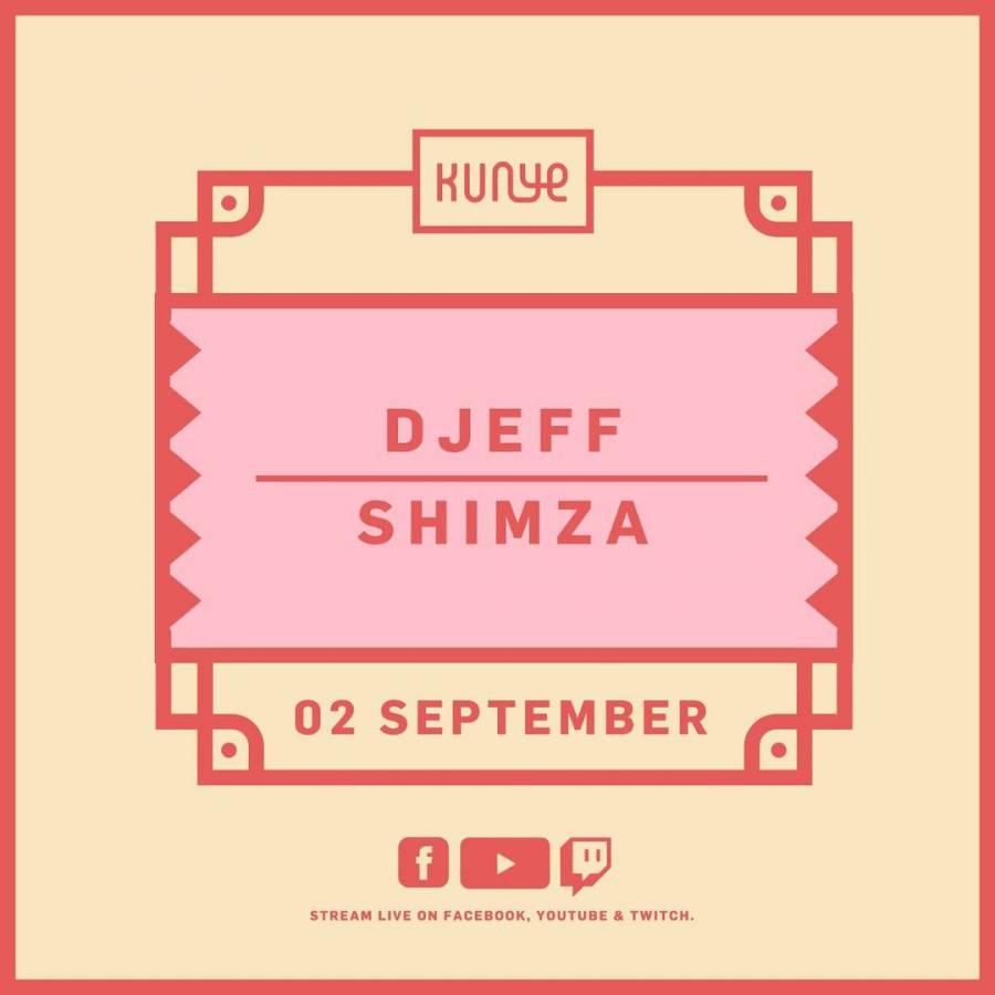 Djeff & Shimza – Kunye Live Mix