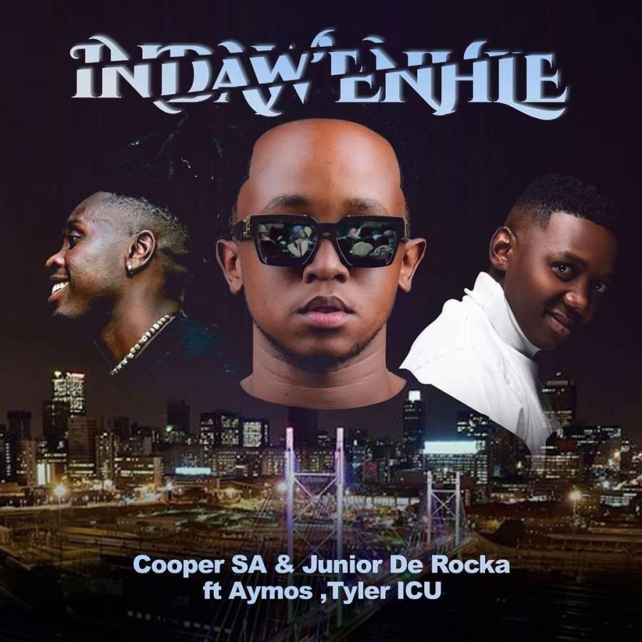 Cooper SA & Junior De Rocka – Indaw'enhle Ft. Aymos & Tyler ICU