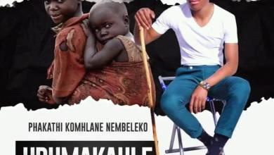UDUMAKAHLE – Phakathi Komhlane Nembeleko Album
