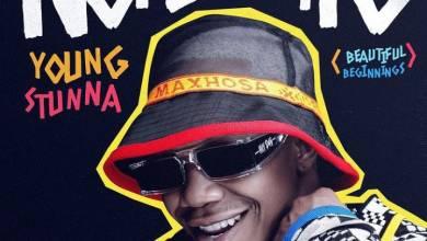 Young Stunna – Ngi Na Lo ft. Blxckie & DJ Maphorisa