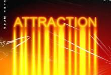 DJ Abux & Soulking – Attraction Ft. Mairona