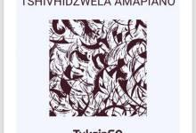 TuksinSA – Tshivhidzwela Amapiano