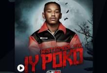 Masterpiece YVK – Iy'poko ft. Tyler ICU, Young Stunna & MDU aka TRP