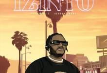 Tha Maniac DJ – Izinto ft. Aubrey Qwana & Jamville