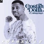 "Costah Dolla enlists Manqonqo for ""Kuphelile"""