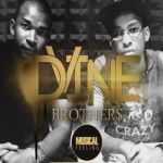Dvine Brothers Premieres You're Mine Ft. Lady Zamar