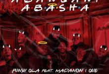 "Funky Qla releases ""Abangani Abasha"" featuring Madanon & Que"