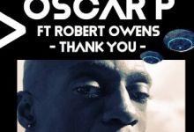Listen to Oscar P & Robert Owens – Thank You (Enoo Napa Remix)