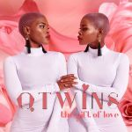"Q Twins Release Debut Album ""The Gift Of Love"""