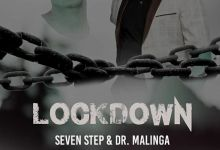 """Dr Malinga Announces """"Lockdown"""" Song, Featuring Newly Signed Artist, Seven Step"""