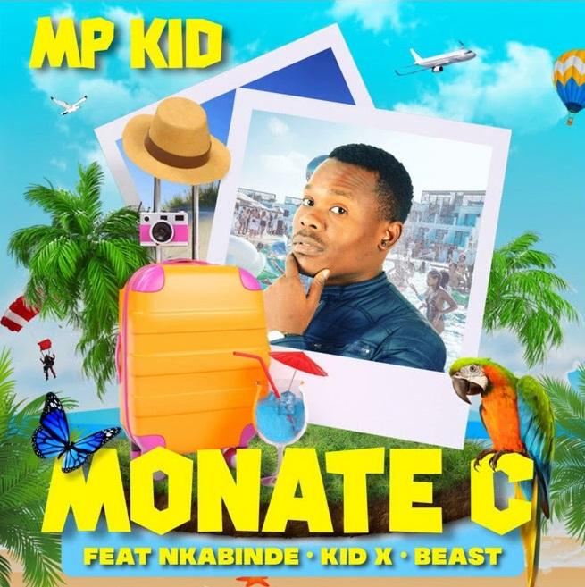 MP Kid Drops Monate C Ft. Nkabinde, KiD X & Beast