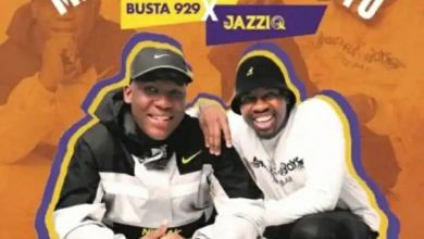 "Mr JazziQ & Busta 929 drops ""Unkle"" featuring Reece Madlisa, Zuma & Mbali"
