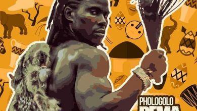 """Phologolo Drops """"Rema Afrika"""" Featuring Zakwe"""