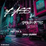 "Pro Tee & King Saiman drop ""Bass & Trumpets EP"""