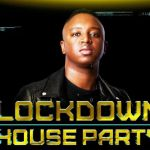 Shimza Says Lockdown House party Is Over As…