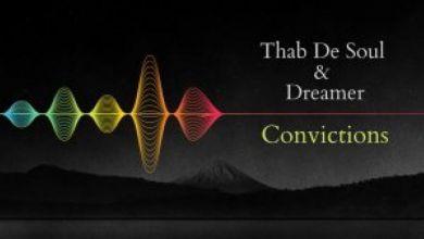 "Thab De Soul & Dreamer release ""Convictions (Original Mix)"""