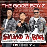 """The Gore Boyz Just Premiered """"Spend A Bag"""""""